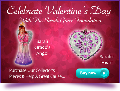 Celebrate Valentine's Day With The Sarah Grace Foundation Buy Now!