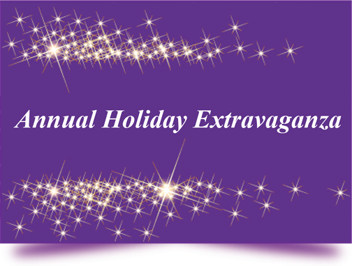 Annual Holiday Extravaganza