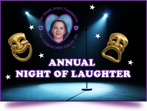 The Sarah Grace Foundation Night of Laughter